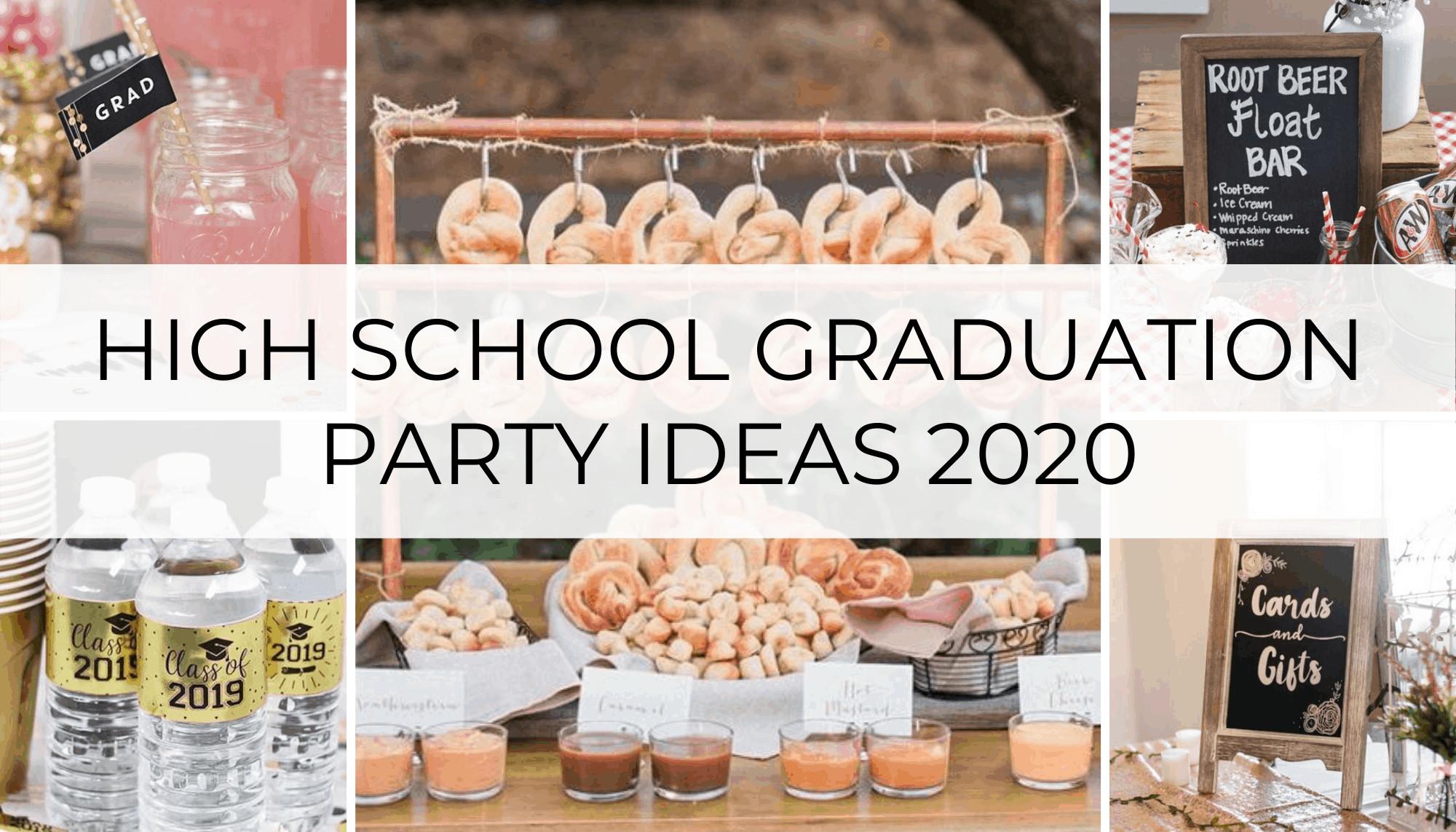 2020 Graduation Party Ideas  26 High School Graduation Party Ideas 2020 Graduates Will