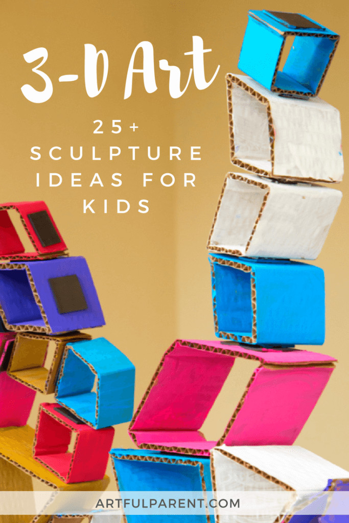 3D Art Projects For Kids  Sculpture Ideas for Kids More than 25 Fun 3D Art Ideas