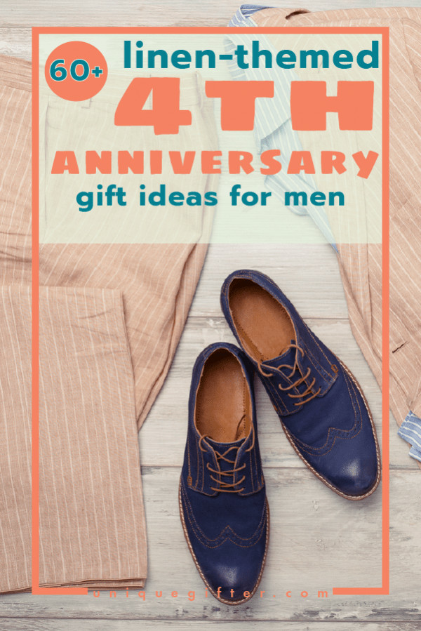 4Th Wedding Anniversary Gift Ideas For Him  60 Linen 4th Anniversary Gifts for Men Unique Gifter