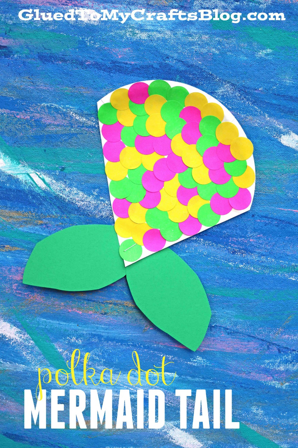 Arts And Crafts For Little Kids  Polka Dot Mermaid Tail Kid Craft Glued To My Crafts