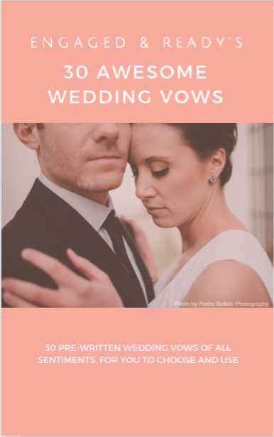Awesome Wedding Vows  30 Awesome Wedding Vows Engaged and Ready
