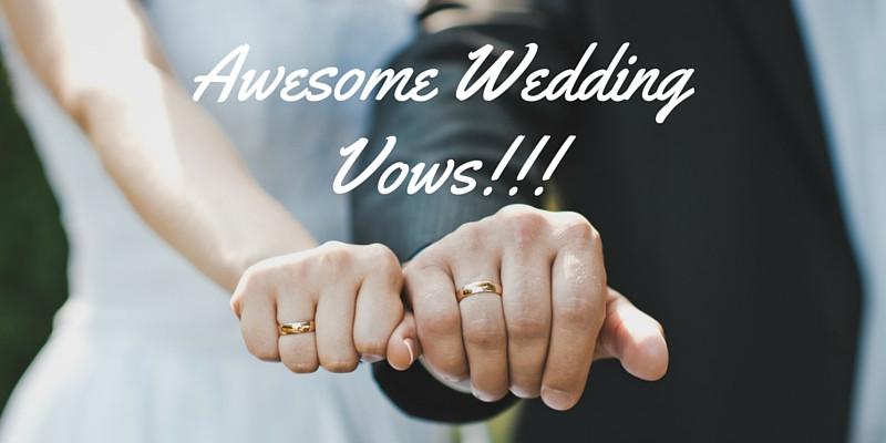 Awesome Wedding Vows  Awesome wedding vows part 26 Sarah Aird