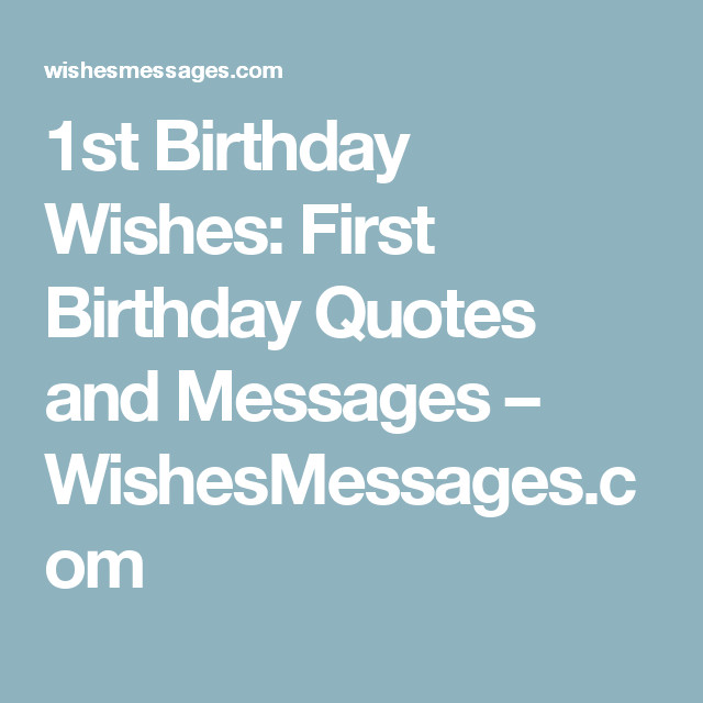 Baby 1St Bday Quotes  1st Birthday Wishes First Birthday Quotes and Messages