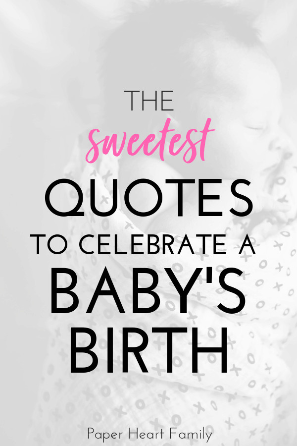 Baby Born Quote  When Baby Is Born Quotes For Your Baby s Big Arrival