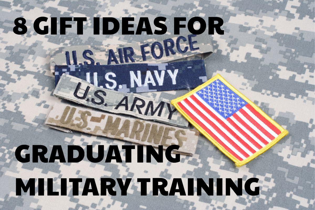 Basic Training Graduation Gift Ideas  8 Gift ideas for Graduating Military Training