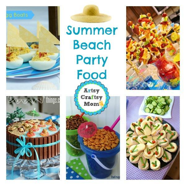 Beach Food Ideas For Party  25 Summer Beach Party Ideas