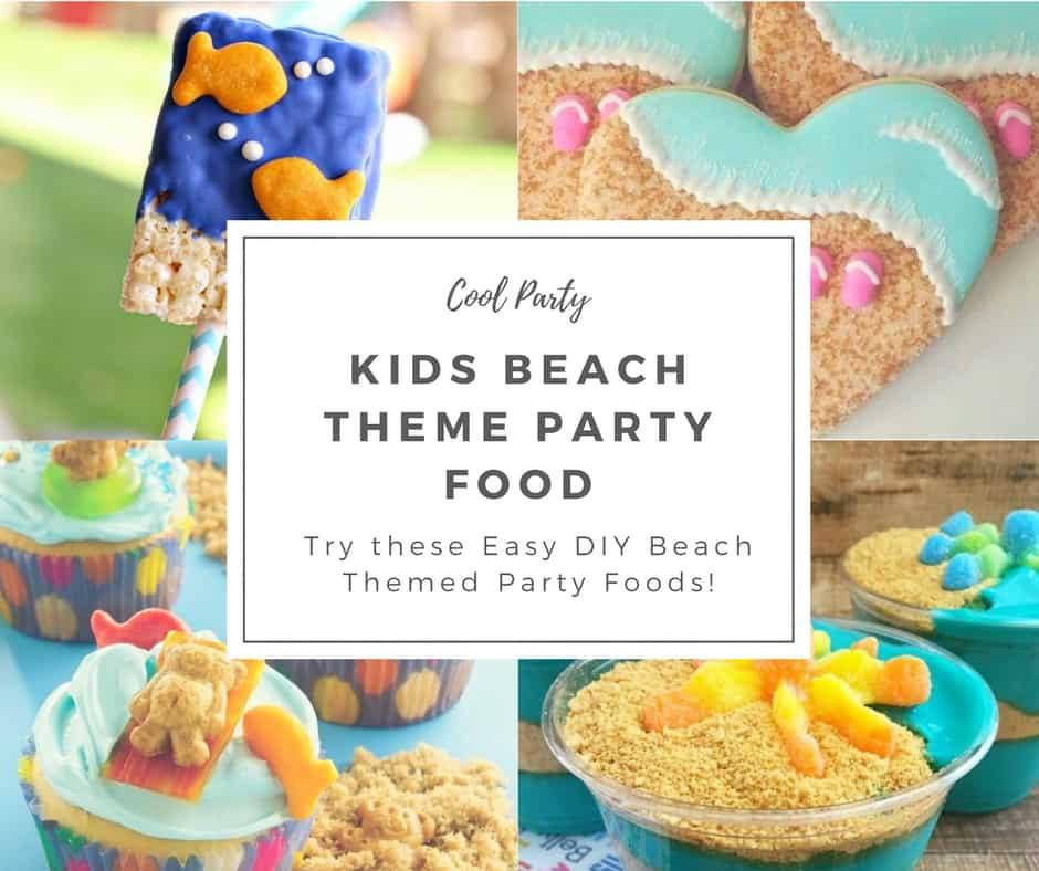 Beach Food Ideas For Party  Kids Beach Theme Party Ideas Hip Hoo Rae