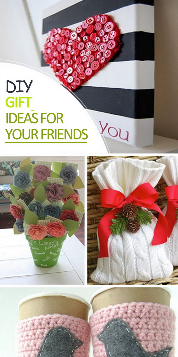 Best Friend Gift Ideas Diy  DIY Gift Ideas for Your Friends Hative
