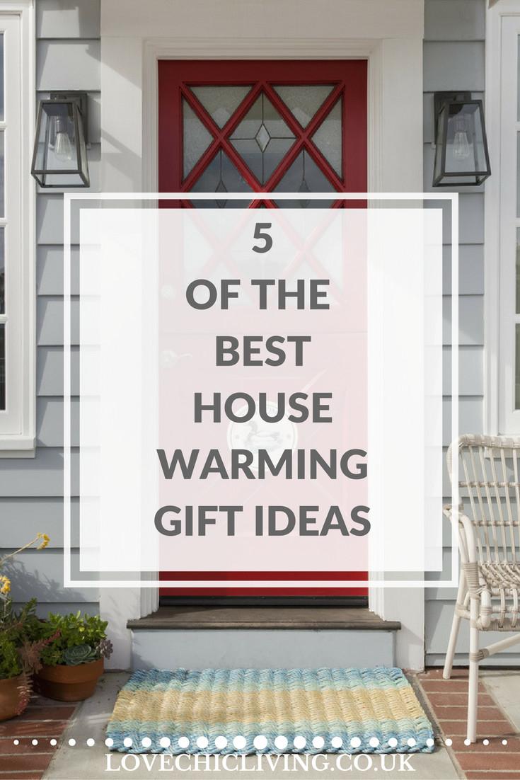 Best Housewarming Gift Ideas  5 of the Best Housewarming Gift Ideas Love Chic Living