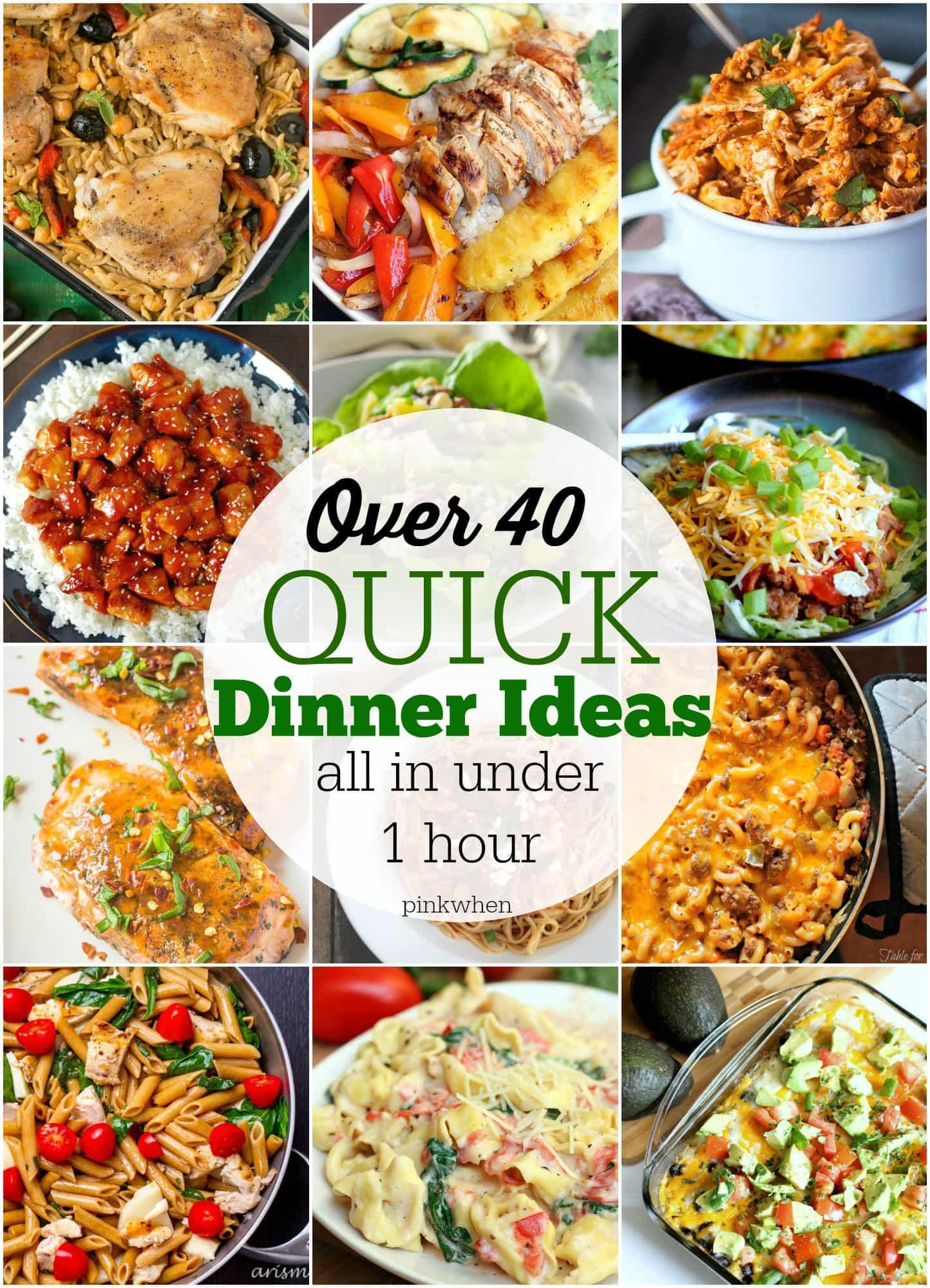 Best Quick Dinners  40 Quick Dinner Ideas PinkWhen
