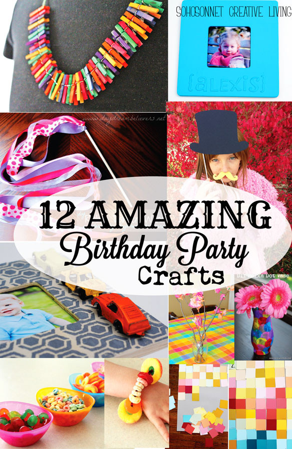 Birthday Party Crafts  12 Birthday Party Craft Activities for Kids SohoSonnet