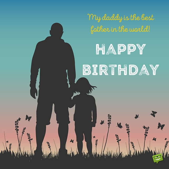 Birthday Wishes For Father From Daughter  Happy Birthday Wishes for Father from Daughter with