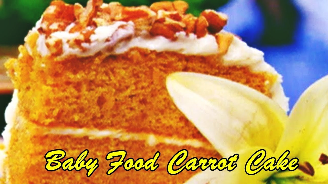 Carrot Cake Made With Baby Food  Baby Food Carrot Cake