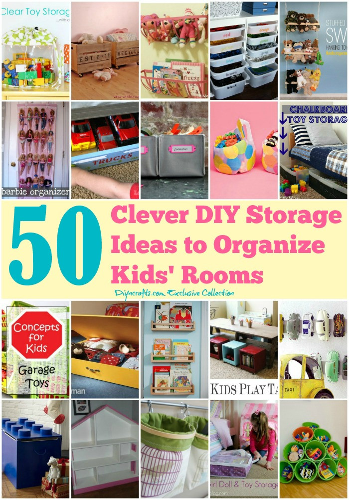 Cheap Organizing Ideas For Kids Rooms  50 Clever DIY Storage Ideas to Organize Kids Rooms DIY