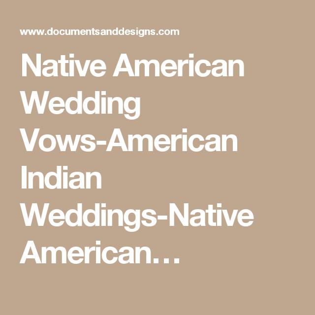 Cherokee Wedding Vows  Native American Wedding Vows American Indian Weddings