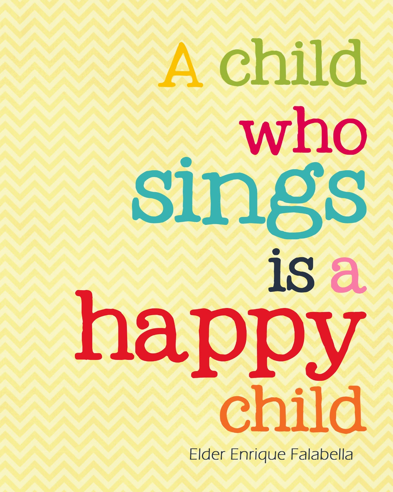 Child Happy Quotes  A Pocket full of LDS prints Free Quote Printables 183