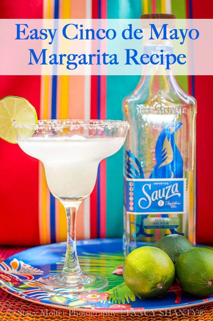 Cinco De Mayo Margaritas  Easy Cinco de Mayo Margaritas with Sauza Tequila Fancy