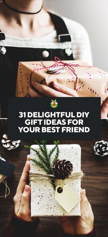 Creative Gift Ideas For Best Friend  31 Delightful DIY Gift Ideas for Your Best Friend