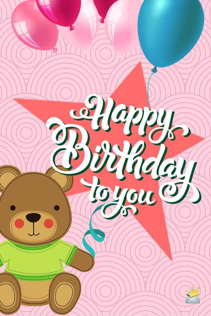 Cutest Birthday Wishes  174 Cute Birthday Messages