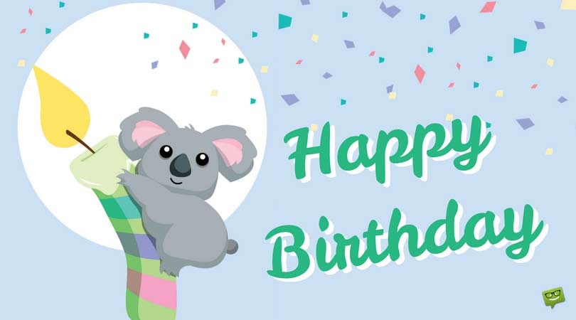 Cutest Birthday Wishes  67 The Best Birthday Quotes for a Very Special Day