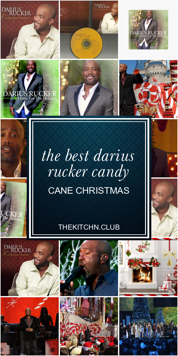 Darius Rucker Candy Cane Christmas  The Best Darius Rucker Candy Cane Christmas Best Round