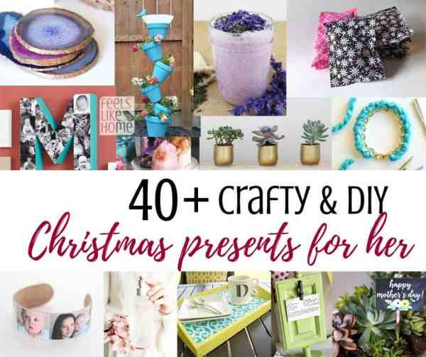 DIY Christmas Gifts For Mom From Daughter  40 Easy Handmade DIY Christmas Gifts for Moms & Other