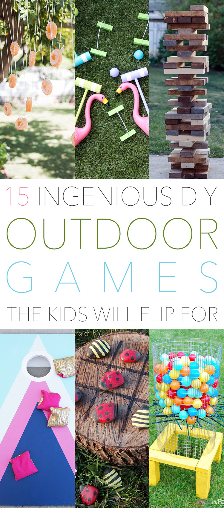 DIY Games For Toddlers  15 Ingenious DIY Outdoor Games The Kids Will Flip For