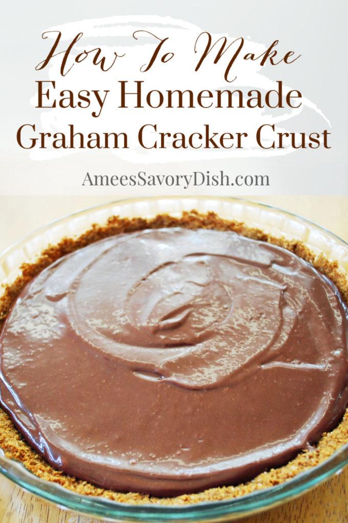DIY Graham Cracker Crust  Easy Homemade Graham Cracker Crust Amee s Savory Dish