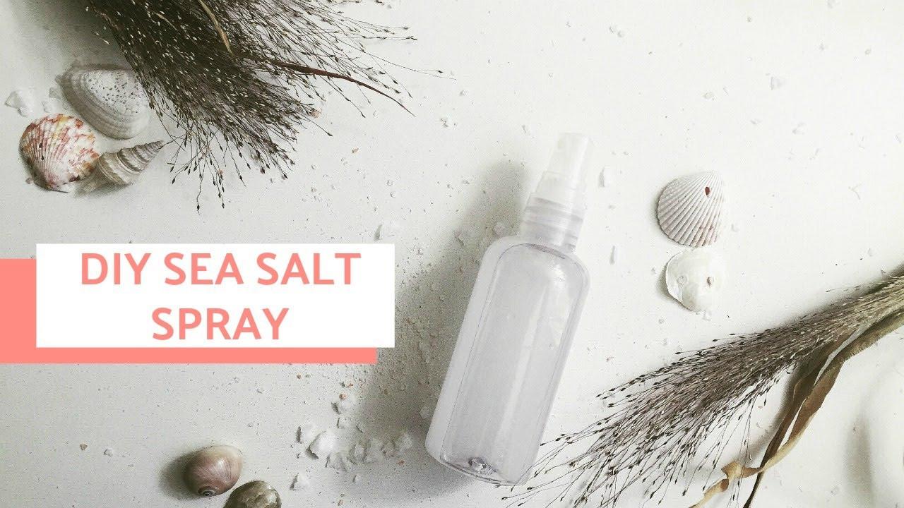 DIY Sea Salt Spray For Hair  DIY TEXTURIZING SEA SALT HAIR SPRAY