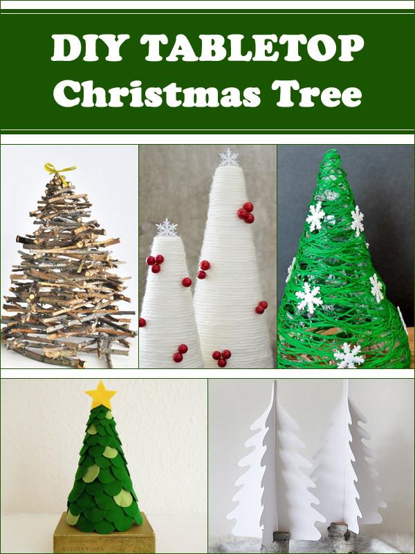DIY Tabletop Christmas Tree  DIY Tabletop Christmas Tree Decorations for Your Home