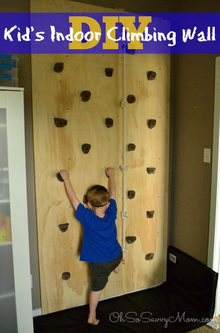 DIY Toddler Climbing Wall  How to build a DIY Kids Climbing Wall Oh So Savvy Mom