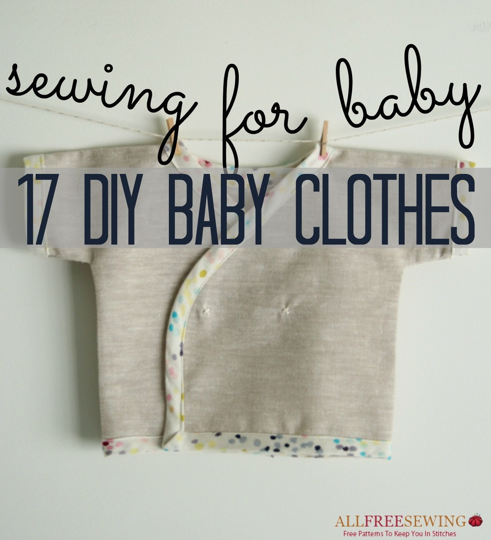 DIY Toddler Clothes  Sewing for Baby 17 DIY Baby Clothes