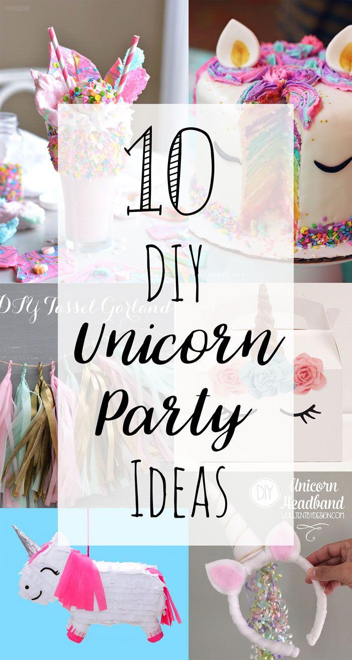 Diy Unicorn Birthday Party Ideas  10 DIY Unicorn Party Ideas