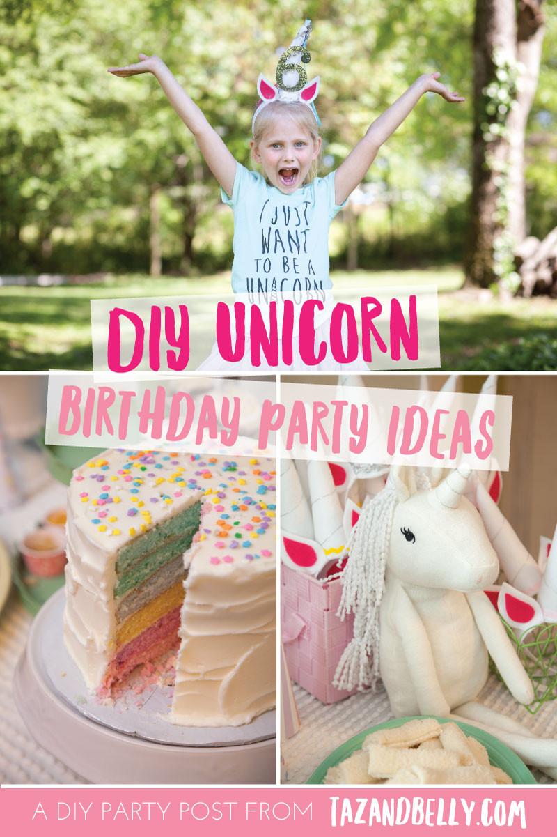Diy Unicorn Birthday Party Ideas  DIY Unicorn Party Taz and Belly