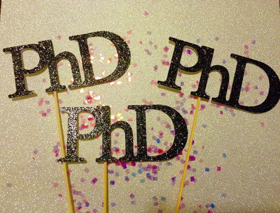 Doctoral Graduation Party Ideas  25 unique Phd graduation ideas on Pinterest