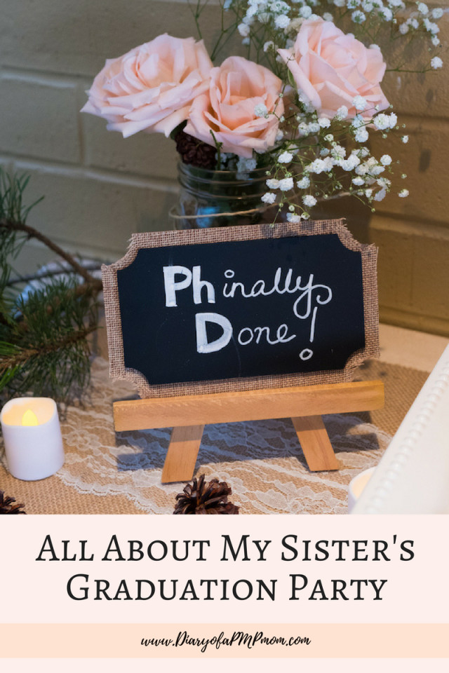 Doctoral Graduation Party Ideas  All About My Sister's PhD Graduation Party – DIARY OF A