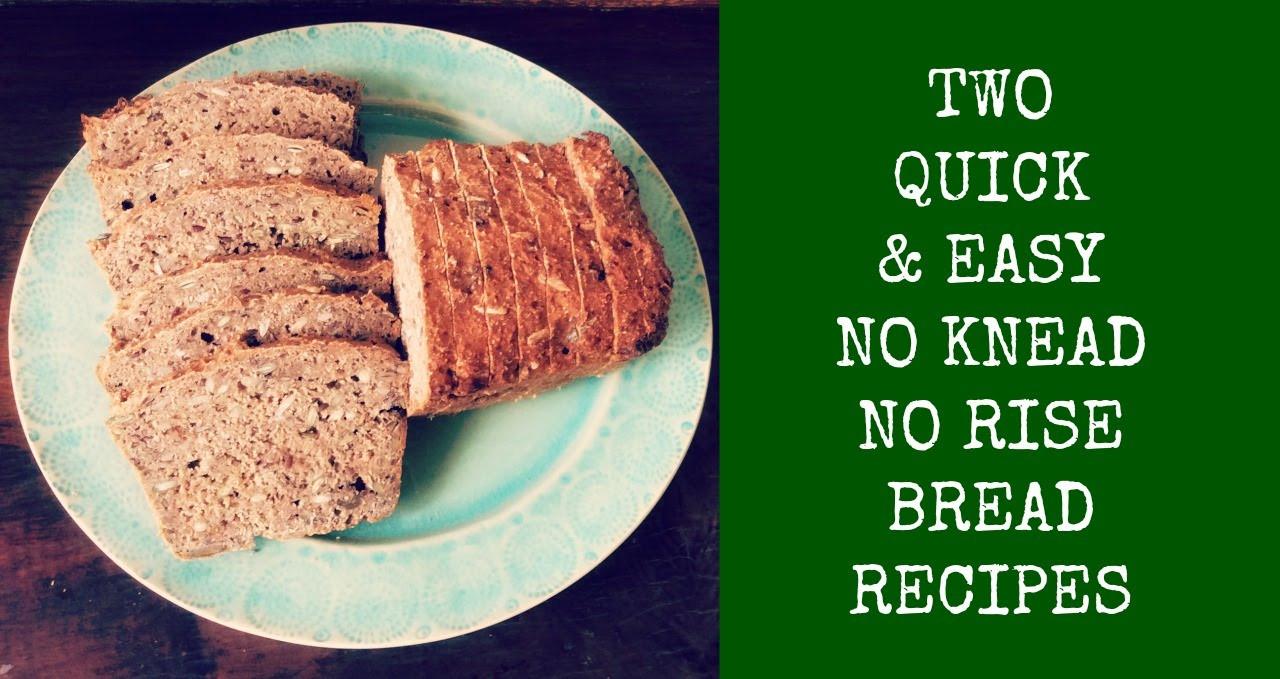 Easy No Knead Bread Recipe Quick  2 Quick & Easy No knead No Rise Bread Recipes Zero