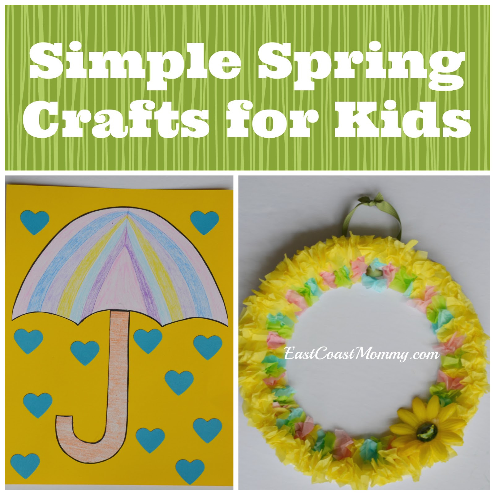 Easy Spring Crafts For Toddlers  East Coast Mommy Simple Spring Crafts for Kids