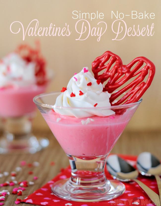 Easy Valentine'S Day Desserts  Simple No Bake Valentine s Day Dessert