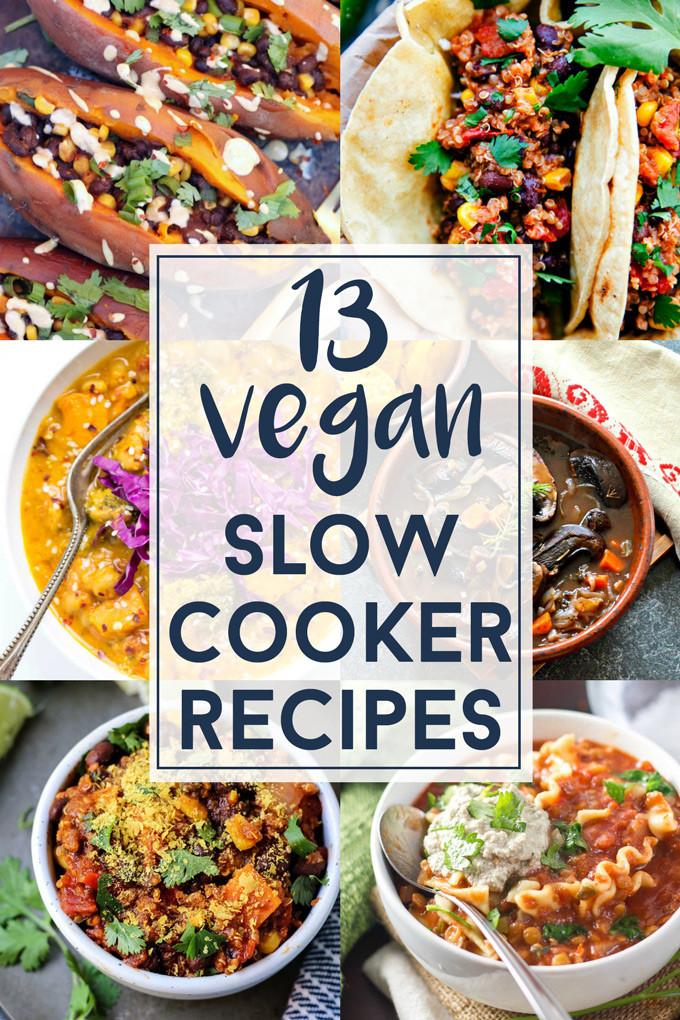 Easy Vegan Crockpot Recipes  13 Vegan Slow Cooker Recipes You Need to Make this Winter