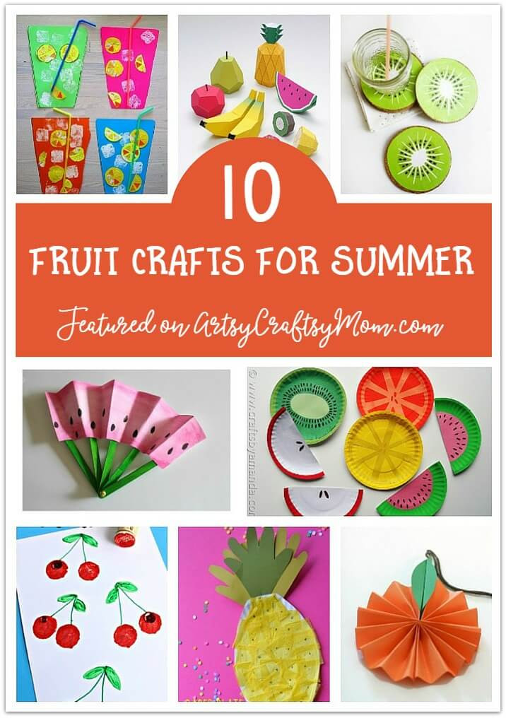 Fruit Crafts For Toddlers  The Ultimate List of 100 Summer Activities for Kids