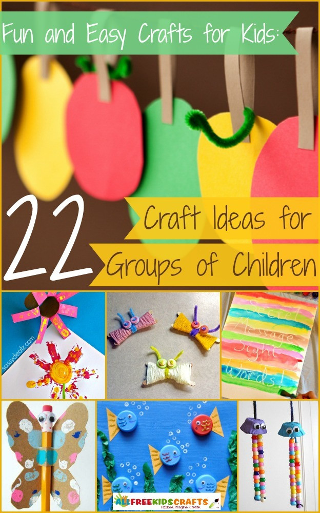 Fun Projects For Toddlers  Fun and Easy Crafts for Kids 22 Craft Ideas for Groups