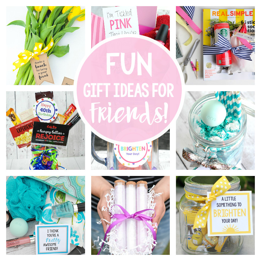 Gift Ideas For Best Friends  25 Gifts Ideas for Friends – Fun Squared