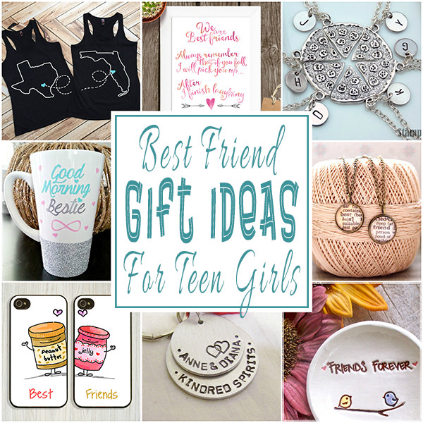 Gift Ideas For Best Friends  Best Friend Gift Ideas For Teens