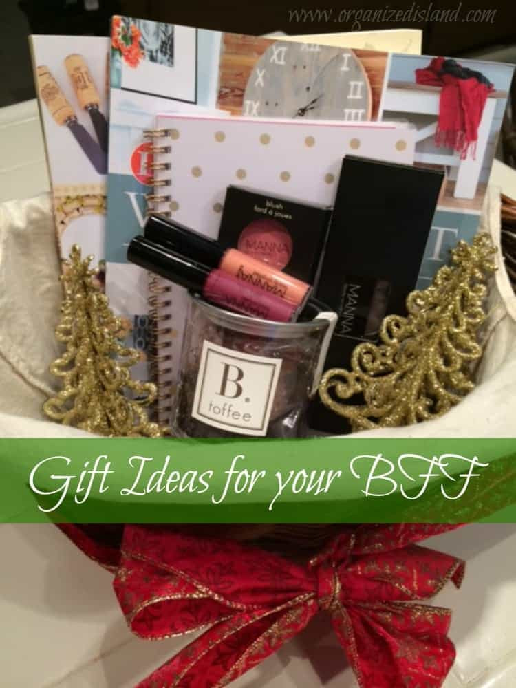 Gift Ideas For Best Friends  Gift Ideas for Your BFF Organized Island