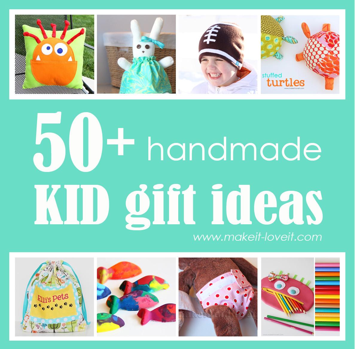 Gift Ideas For Children  50 Great Homemade Kid Gift Ideas