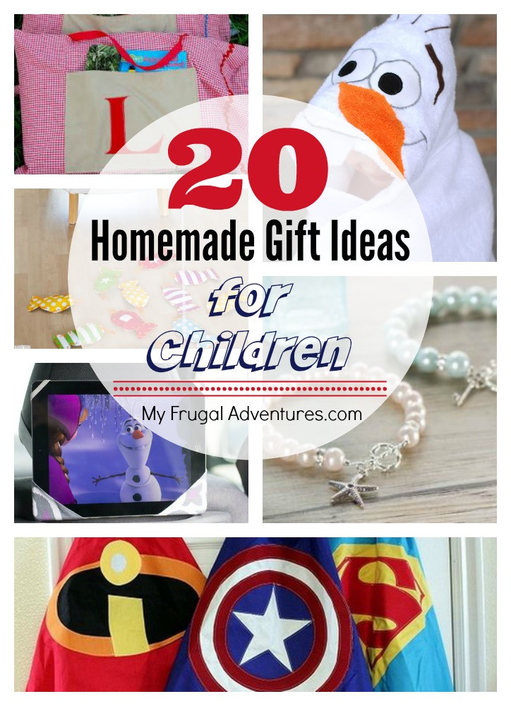 Gift Ideas For Children  20 AWESOME Homemade Gift Ideas for Children My Frugal