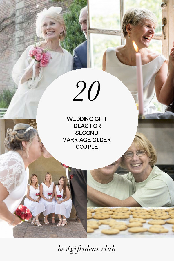 Gift Ideas For Older Couple Getting Married  20 Best Ideas Wedding Gift Ideas for Second Marriage Older