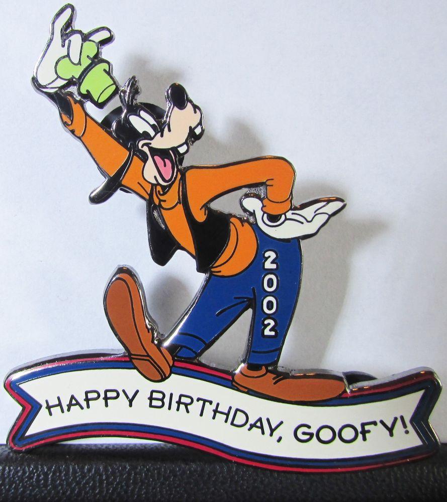 Goofy Birthday Wishes  Disney Auctions Happy Birthday Goofy Series LE 100 Pin