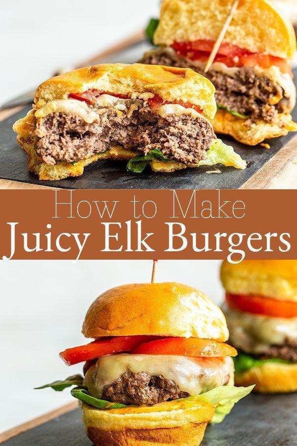 Gourmet Elk Burger Recipes  How to Make The Juiciest Elk Burgers Recipe